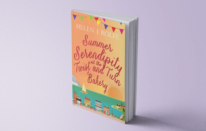 SUMMER SERENDIPITY AT THE TWIST AND TURN BAKERY - HELEN J ROLFE