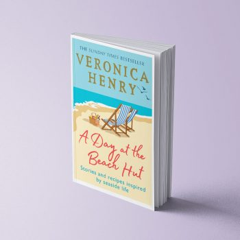 A DAY AT THE BEACH HUT: STORIES AND RECIPES INSPIRED BY SEASIDE LIFE - VERONICA HENRY