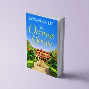 THE ORANGE GROVE - ROSANNA LEY