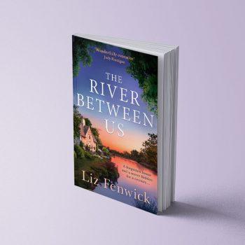 THE RIVER BETWEEN US – LIZ FENWICK