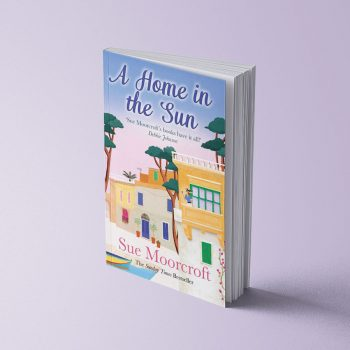 A HOME IN THE SUN - SUE MOORCROFT