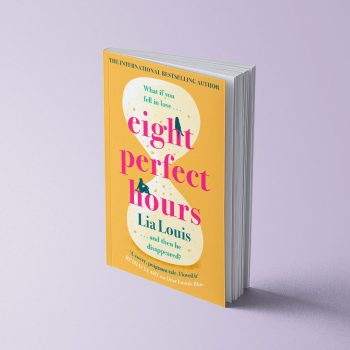 EIGHT PERFECT HOURS - LIA LOUIS